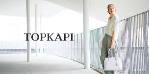 TOPKAPI トプカピ
