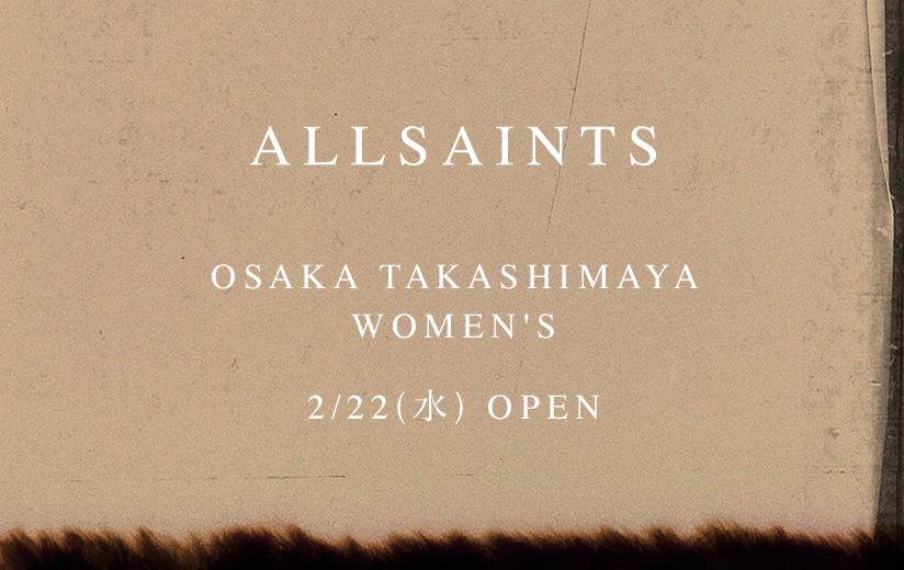 OSAKA TAKASHIMAYA WOMEN'S 2/22(水) OPEN