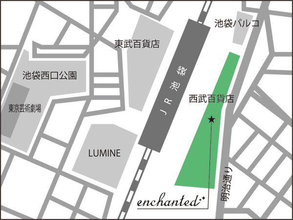 enchanted西武池袋本店