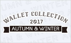 Wallet Collection 2017 AUTUMN & WINTER