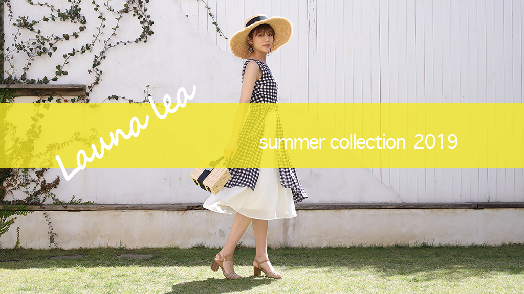 ~Summer Collection 2019~