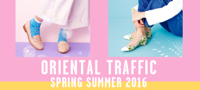 ORiental TRaffic 春の新作アイテム