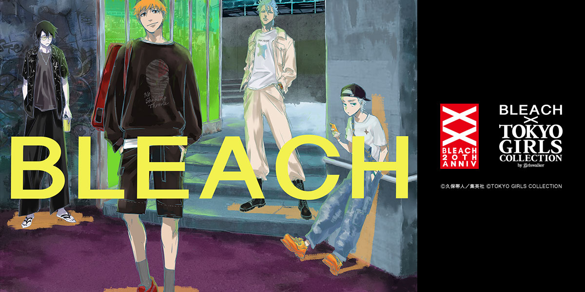 BLEACH by TOKYO GIRLS COLLECTION